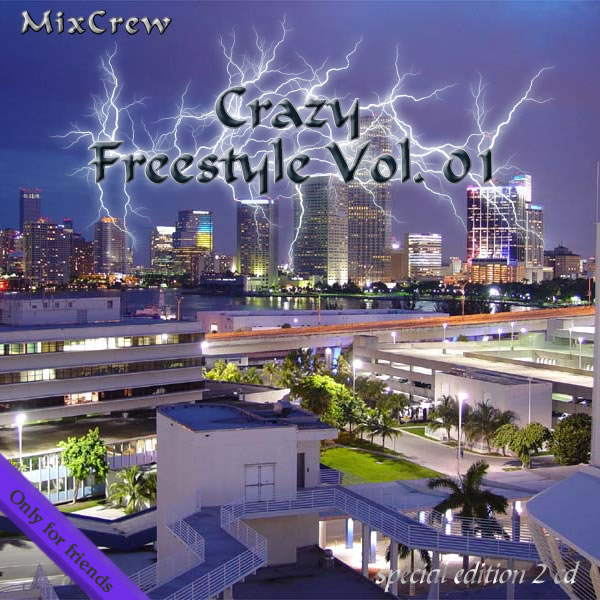Mixcrew - Crazy Freestyle Vol. 01