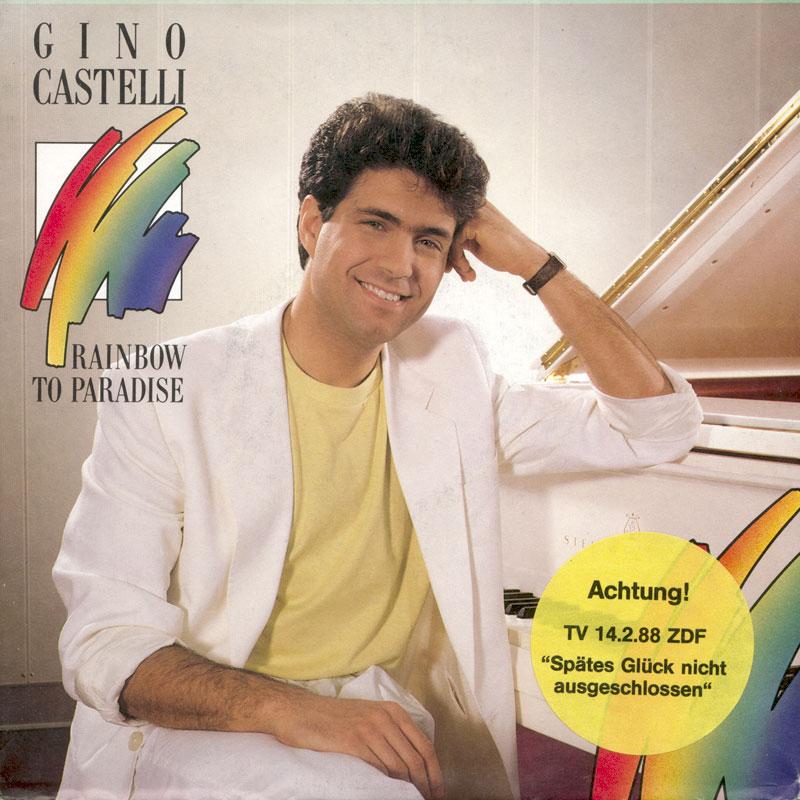 Gino Castelli - Rainbow To Paradise