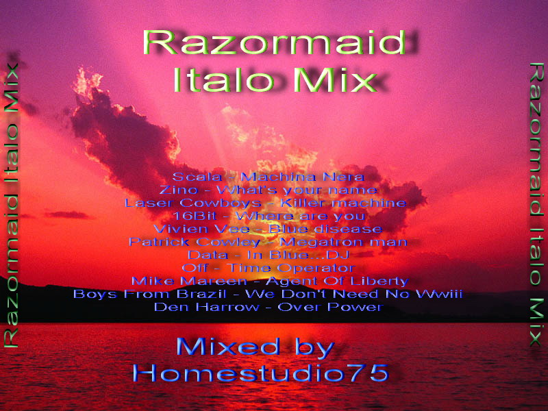 Razormaid Italo Mix By Homestudio 75
