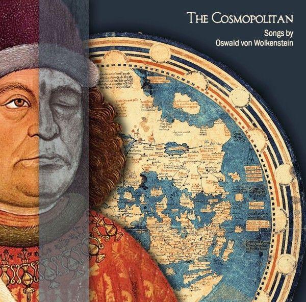 The Cosmopolitan Songs By Oswald Von Wolkenstein Ensemble Leones