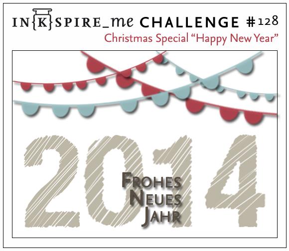 http://www.inkspire-me.com/2013/12/inkspireme-challenge-128-silvester.html