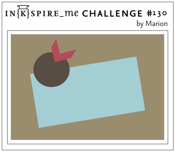 http://www.inkspire-me.com/2014/01/inkspireme-challenge-130.html
