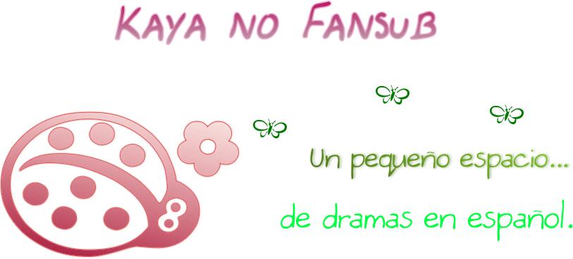 Kaya No Fansub