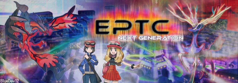 E.P.T.C Next Generation