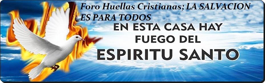 Foro Huellas Cristianas La Salvación es para Todos