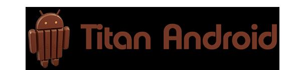 Titan Android