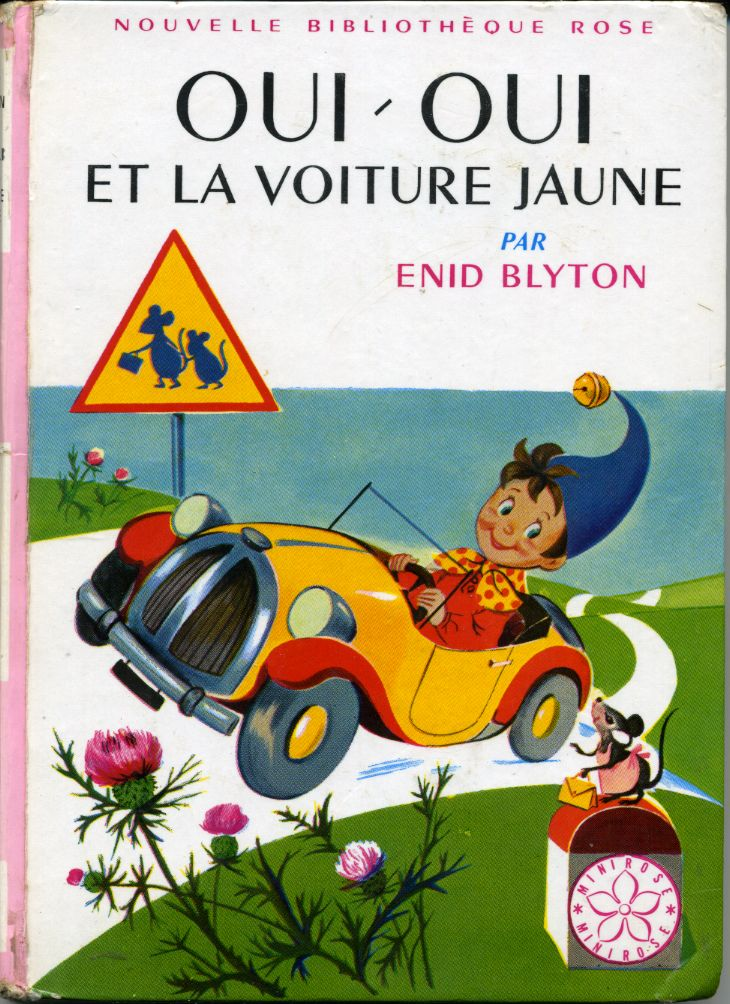 Bouquin - Oui oui et sa voiture ...