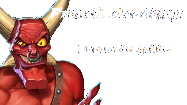 Forum French Academy - Guilde DK