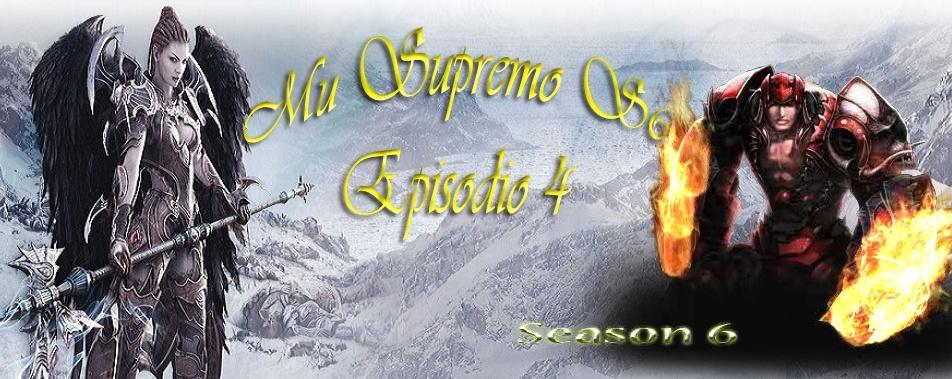 Mu Online Supremo S6E4