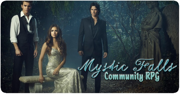 Welcome to Mystic Falls
